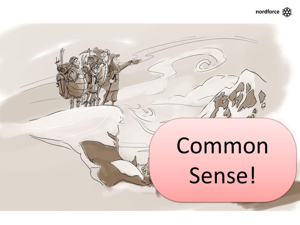 Common Sense! Common Sense!
