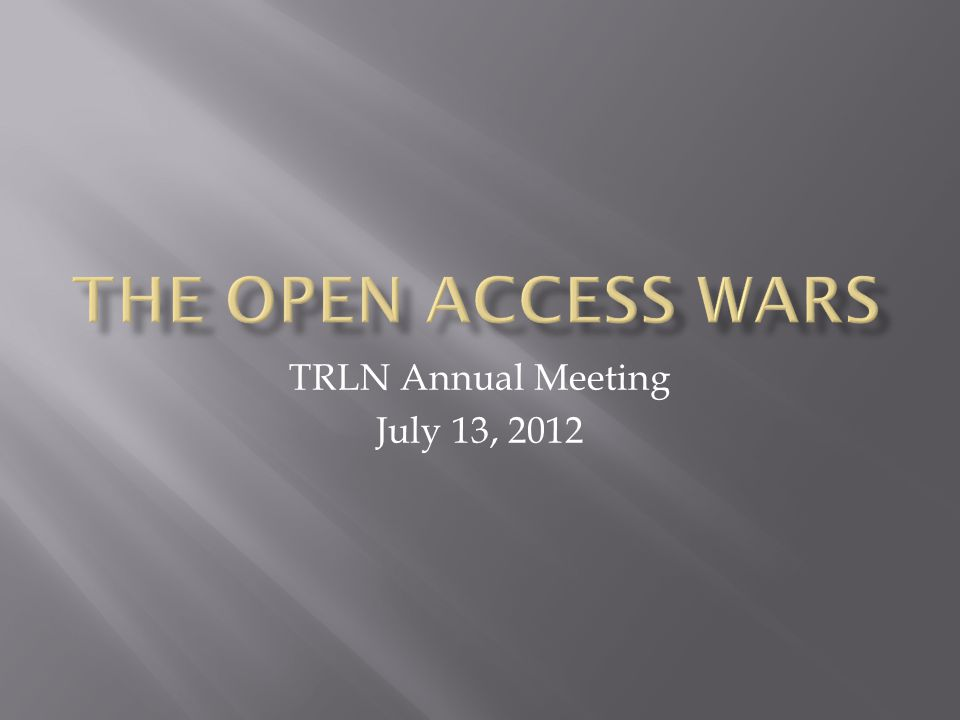TRLN Annual Meeting July 13, 2012