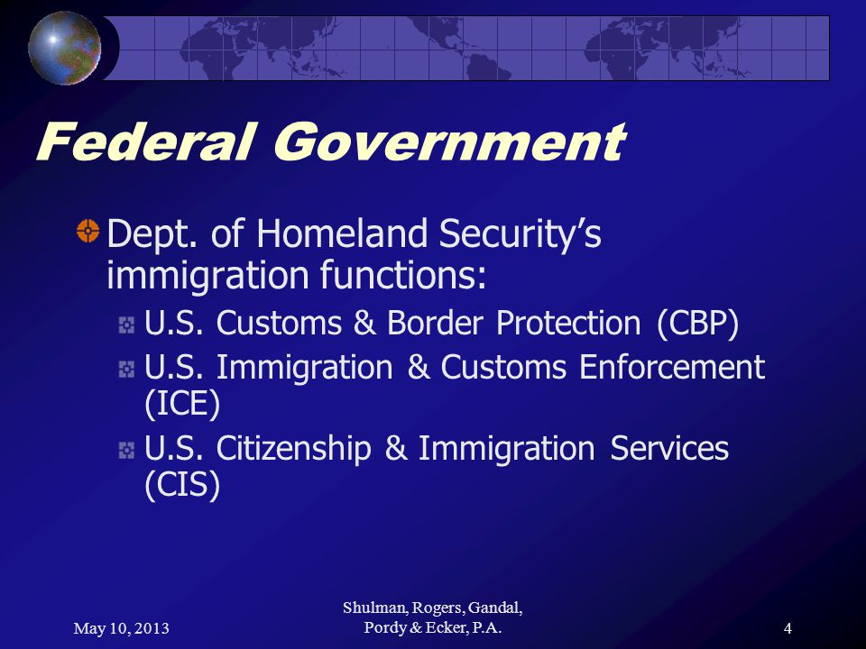 May 10, 2013 Shulman, Rogers, Gandal, Pordy & Ecker, P.A.4 Federal Government Dept.