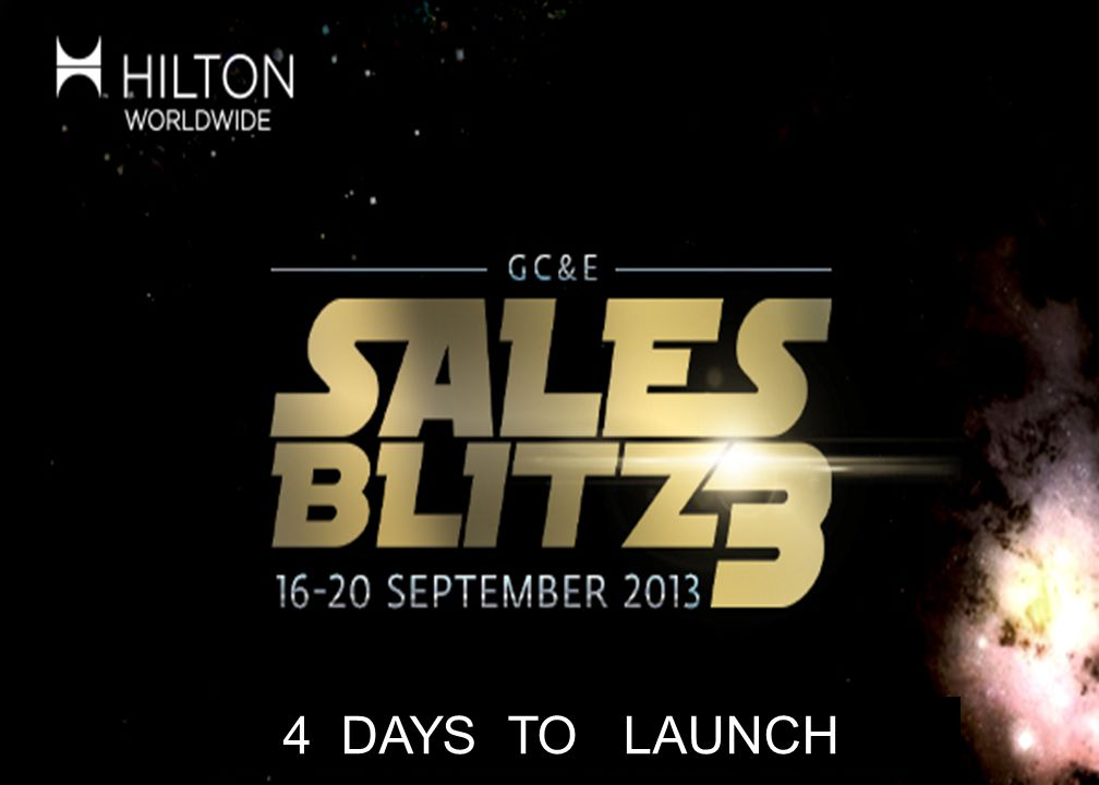 © 2013 Hilton Worldwide Confidential and Proprietary 37 4 DAYS TO LAUNCH