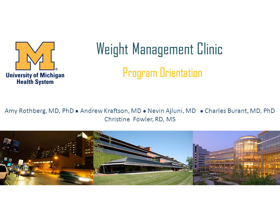 2 This is the UM Weight Management Clinic Schedule of Visits.