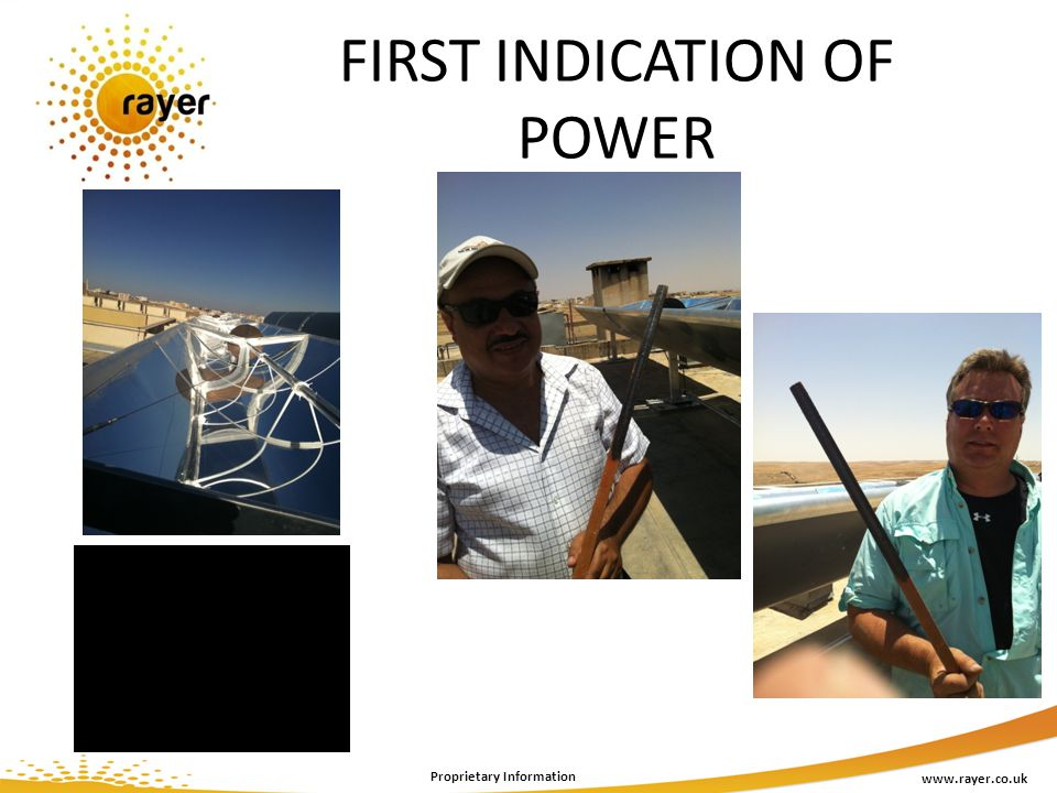 www.rayer.co.uk Proprietary Information FIRST INDICATION OF POWER