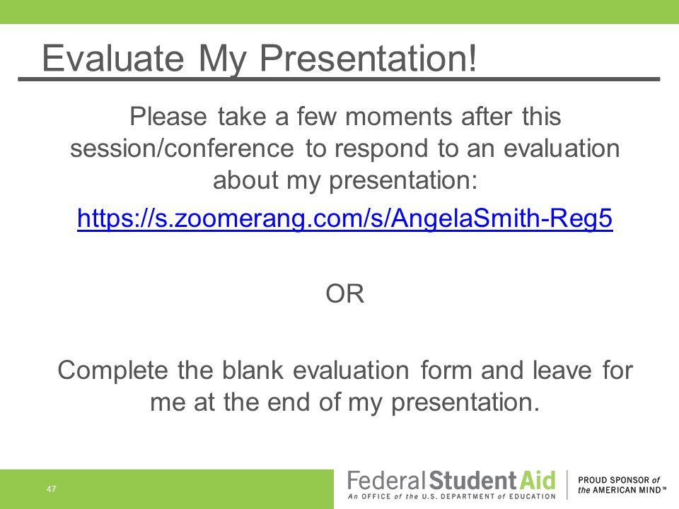 Evaluate My Presentation.