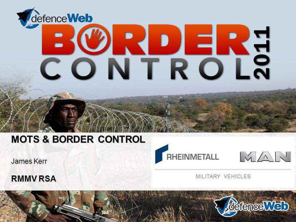 MOTS & BORDER CONTROL James Kerr RMMV RSA