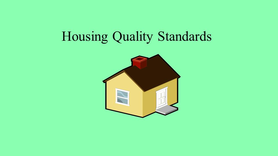Housing Quality Standards