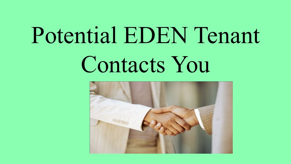 Potential EDEN Tenant Contacts You