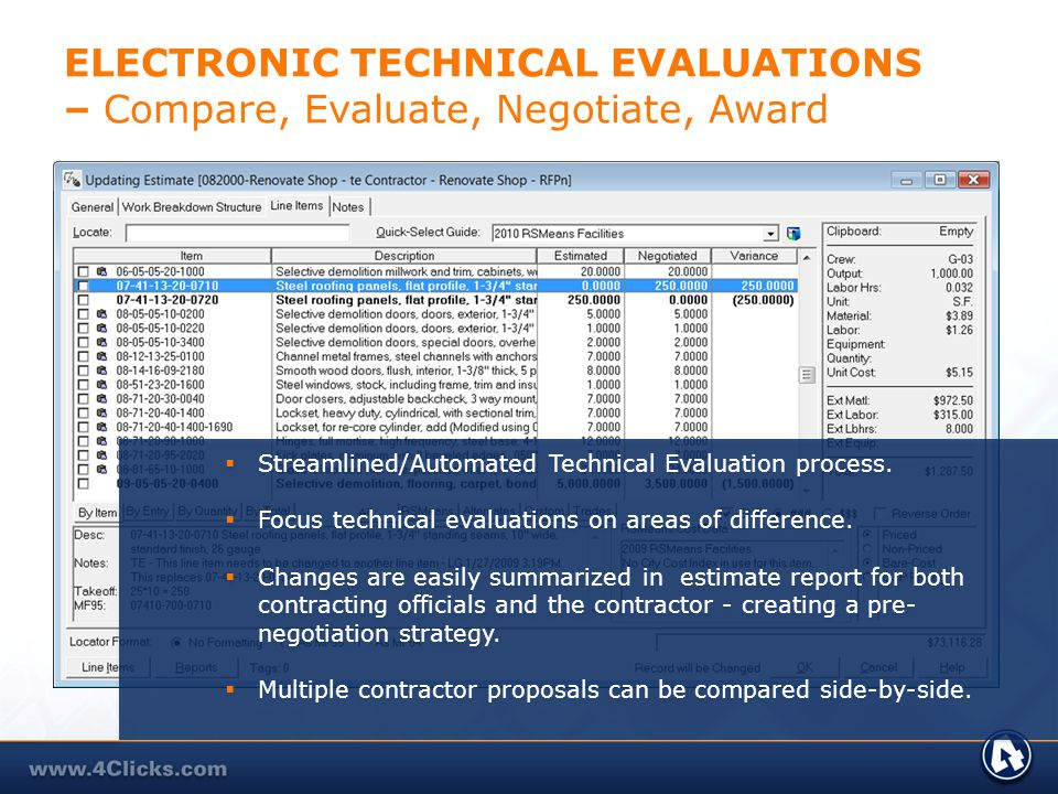 ELECTRONIC TECHNICAL EVALUATIONS – Compare, Evaluate, Negotiate, Award Streamlined/Automated Technical Evaluation process. Focus technical evaluations