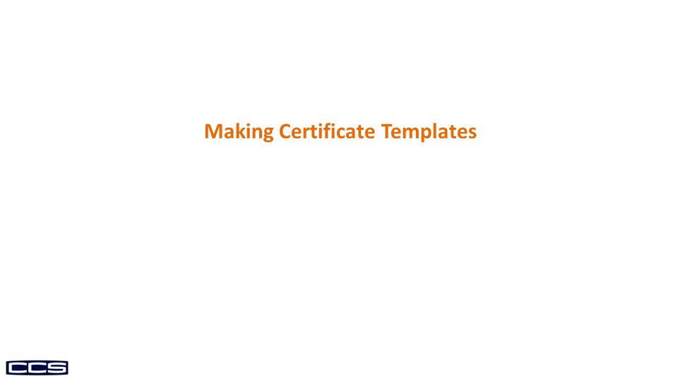 Making Certificate Templates