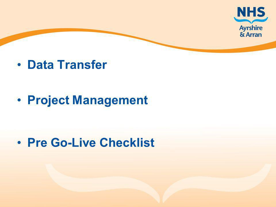 Data Transfer Project Management Pre Go-Live Checklist