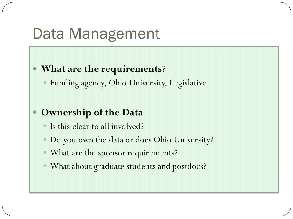 Data Management What are the requirements.