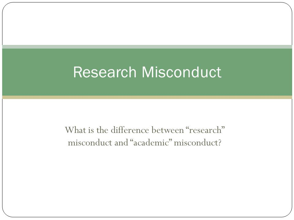 What is the difference between research misconduct and academic misconduct Research Misconduct