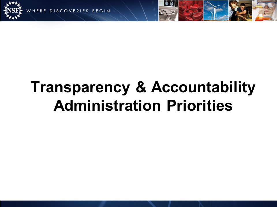 Transparency & Accountability Administration Priorities
