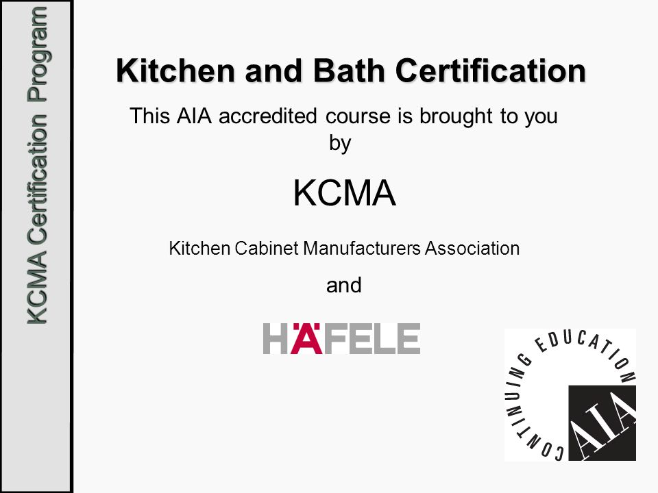 KCMA Certification Program Finish Tests Four Finish Tests are Performed These tests create, in accelerated form, the cumulative effects of years of normal kitchen conditions of pre-finished cabinets.