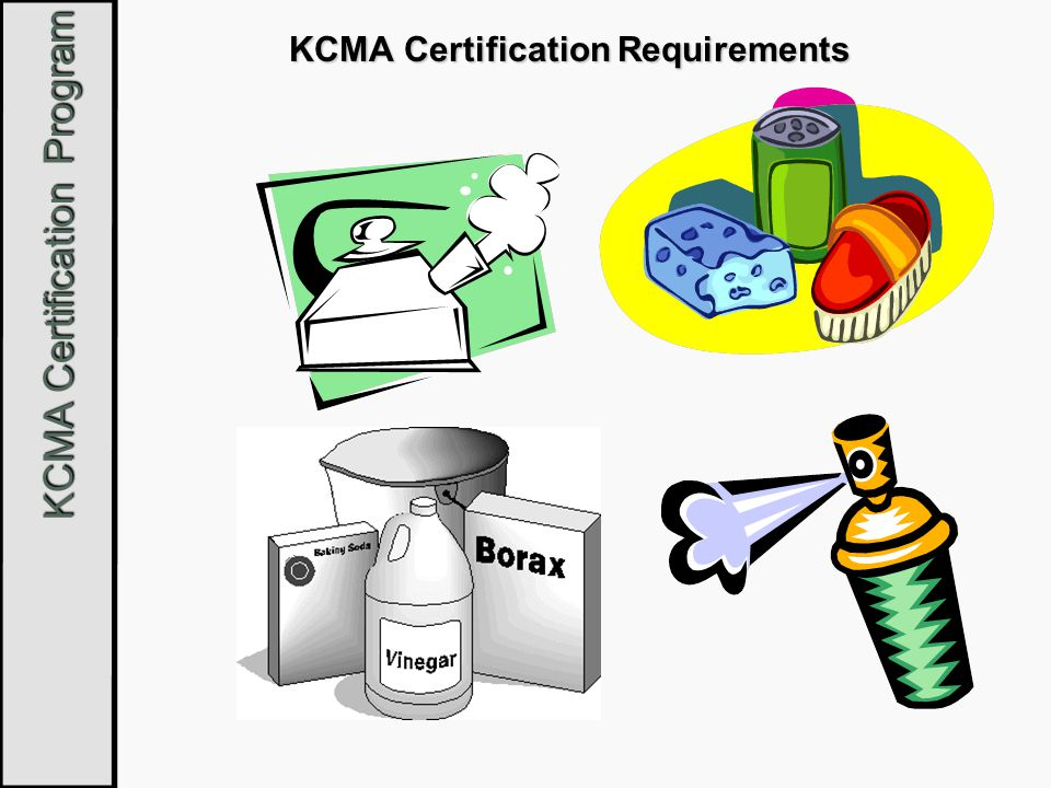 KCMA Certification Program KCMA Certification Requirements