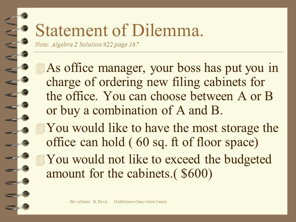 file cabinets B. Davis MathScience Innovation Center Statement of Dilemma.