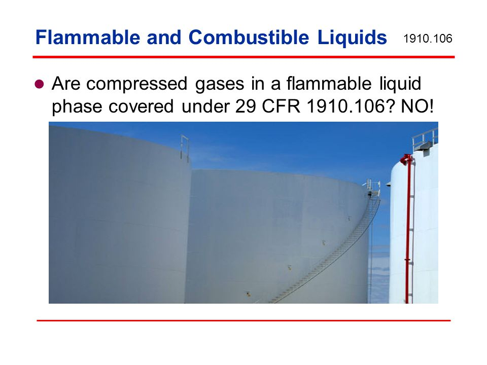 Are compressed gases in a flammable liquid phase covered under 29 CFR 1910.106.