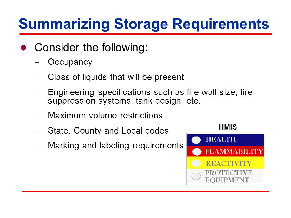 Consider the following: Occupancy Class of liquids that will be present Engineering specifications such as fire wall size, fire suppression systems, tank design, etc.