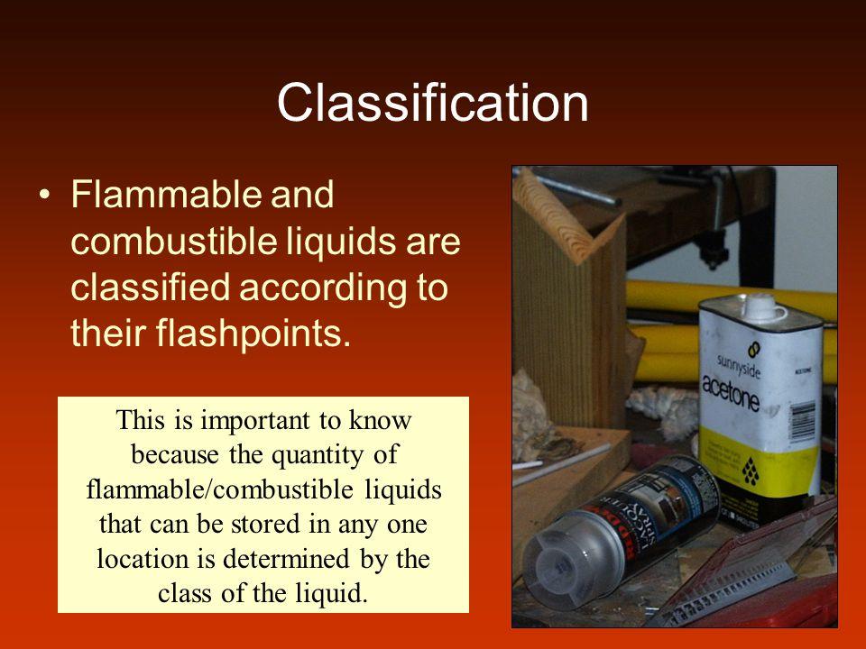 Flammable Liquids Class 1ALiquids having flashpoints below 73°F and having a boiling point below 100°F.
