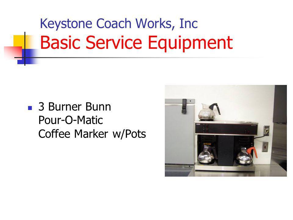 Keystone Coach Works, Inc Basic Service Equipment 3 Burner Bunn Pour-O-Matic Coffee Marker w/Pots