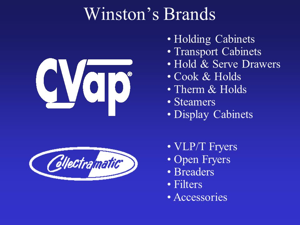 Winstons Brands Holding Cabinets Transport Cabinets Hold & Serve Drawers Cook & Holds Therm & Holds Steamers Display Cabinets VLP/T Fryers Open Fryers Breaders Filters Accessories