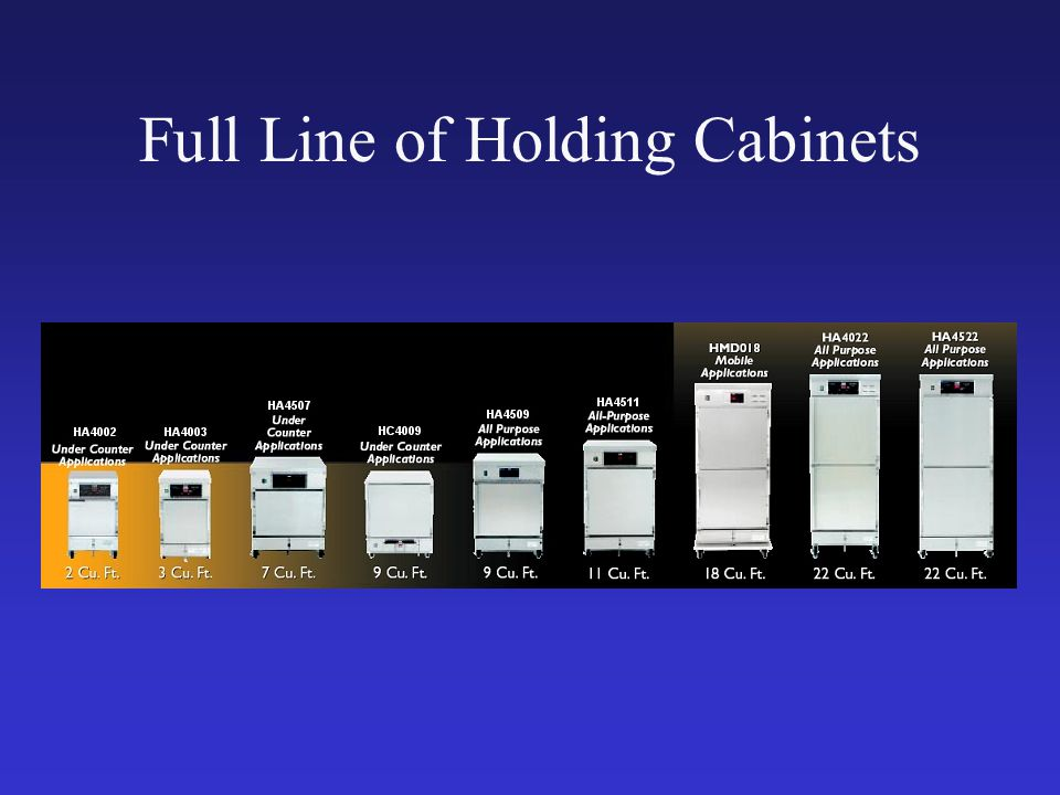 Full Line of Holding Cabinets