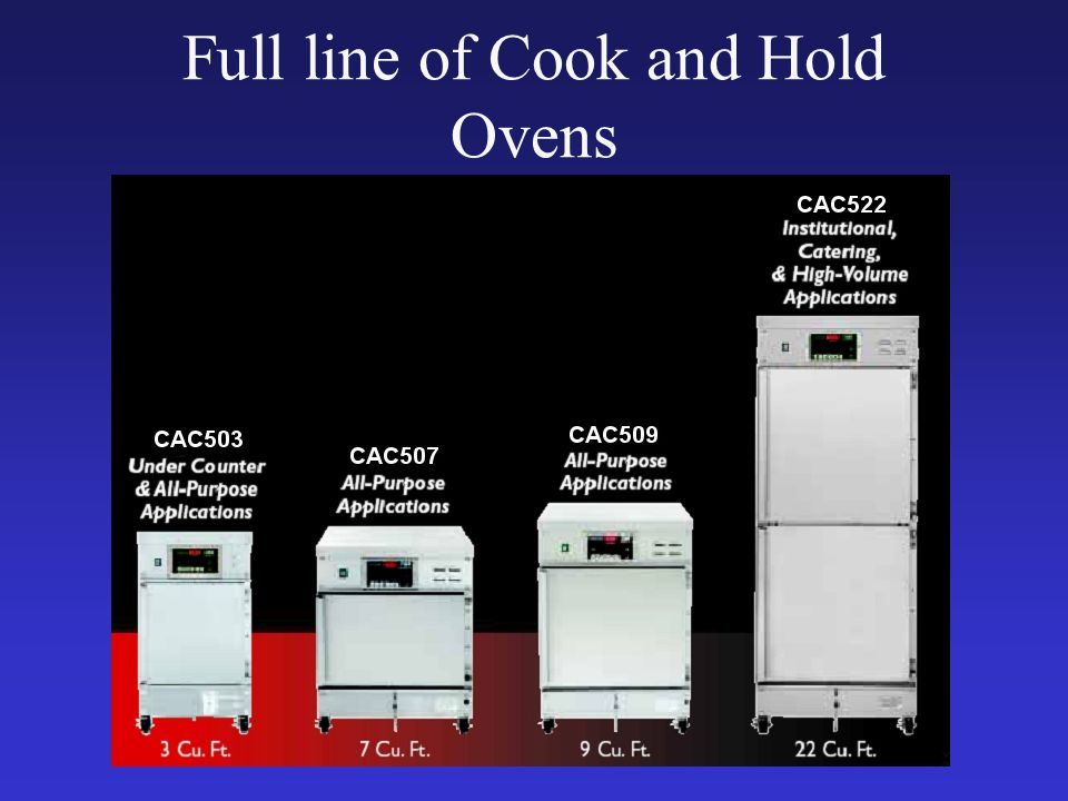 Full line of Cook and Hold Ovens