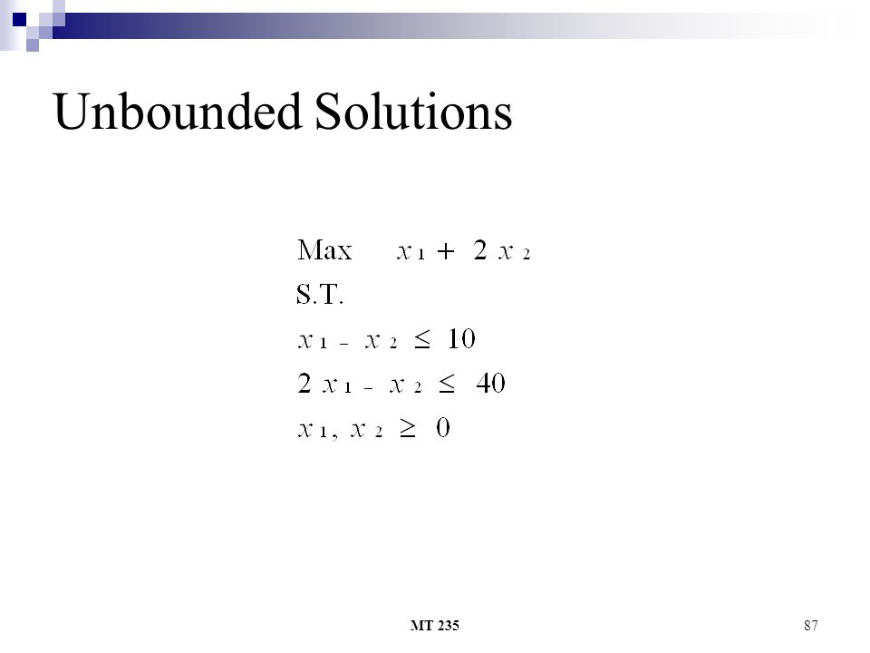 MT 23587 Unbounded Solutions