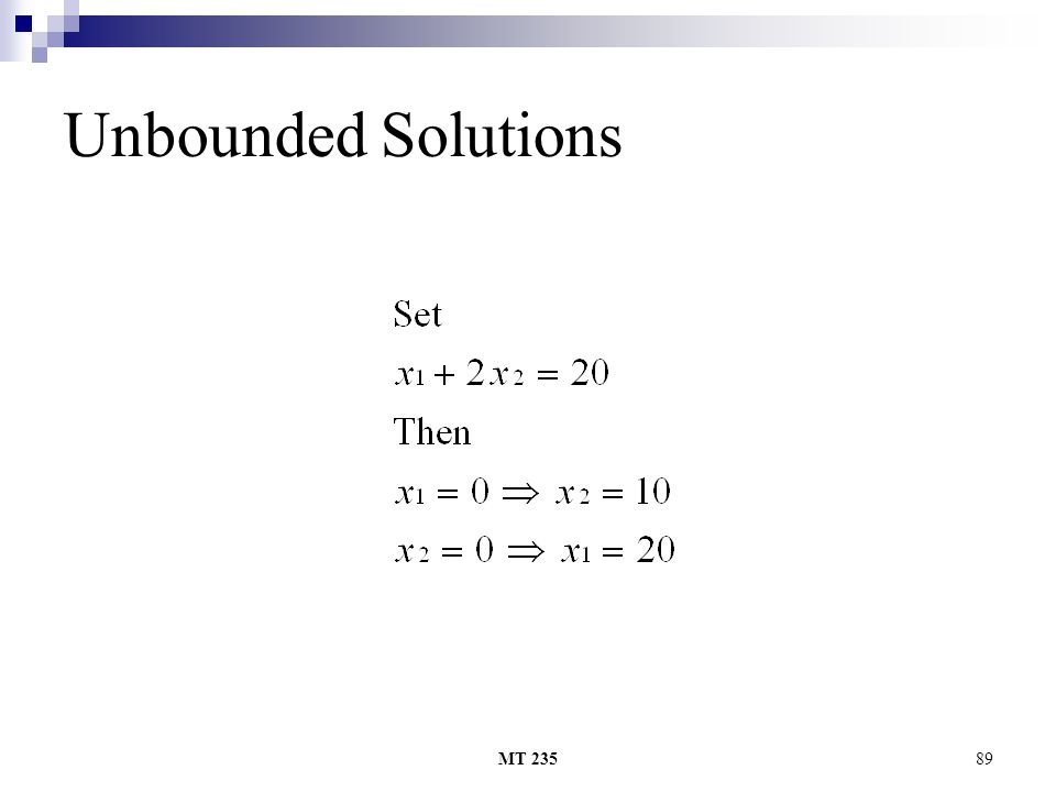 MT 23589 Unbounded Solutions