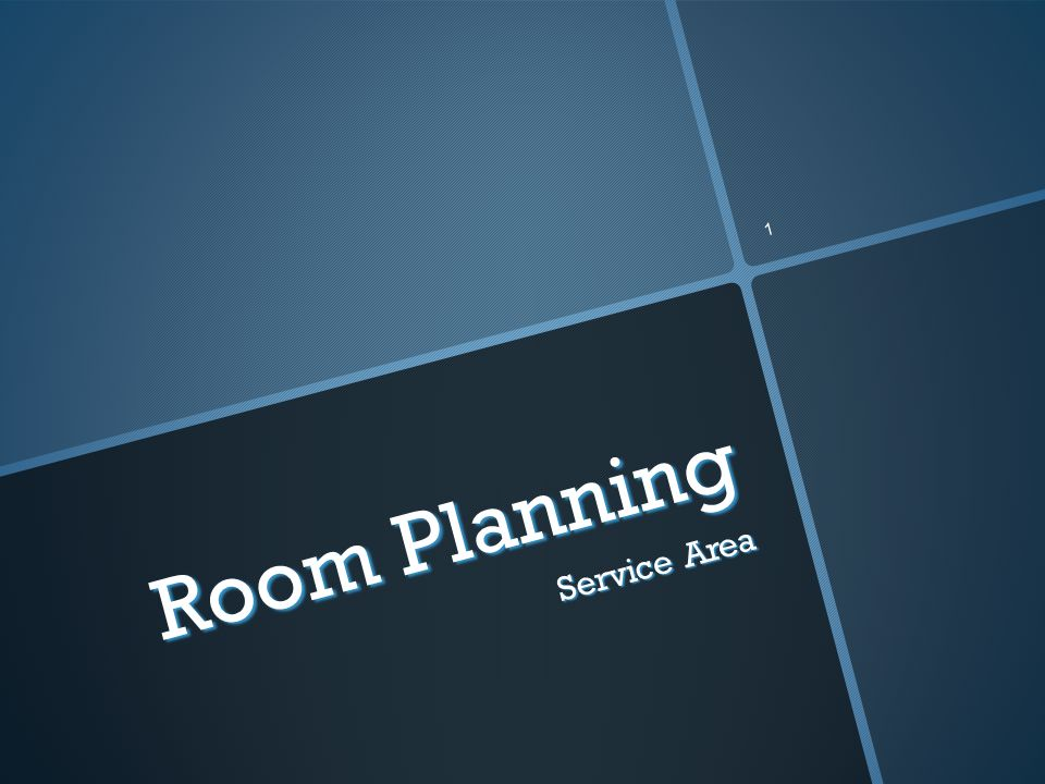 1 Service Area Room Planning