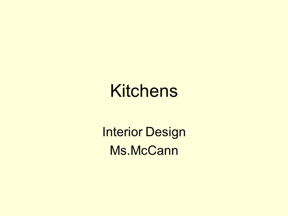 Kitchens Interior Design Ms.McCann