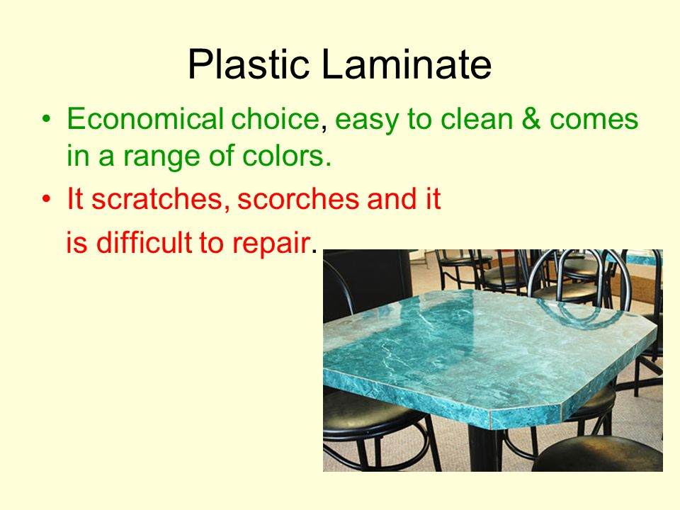 Solid Surface Easy to clean, durable,resists germs and mildew and comes in a range of colors It can scorch It is expensive