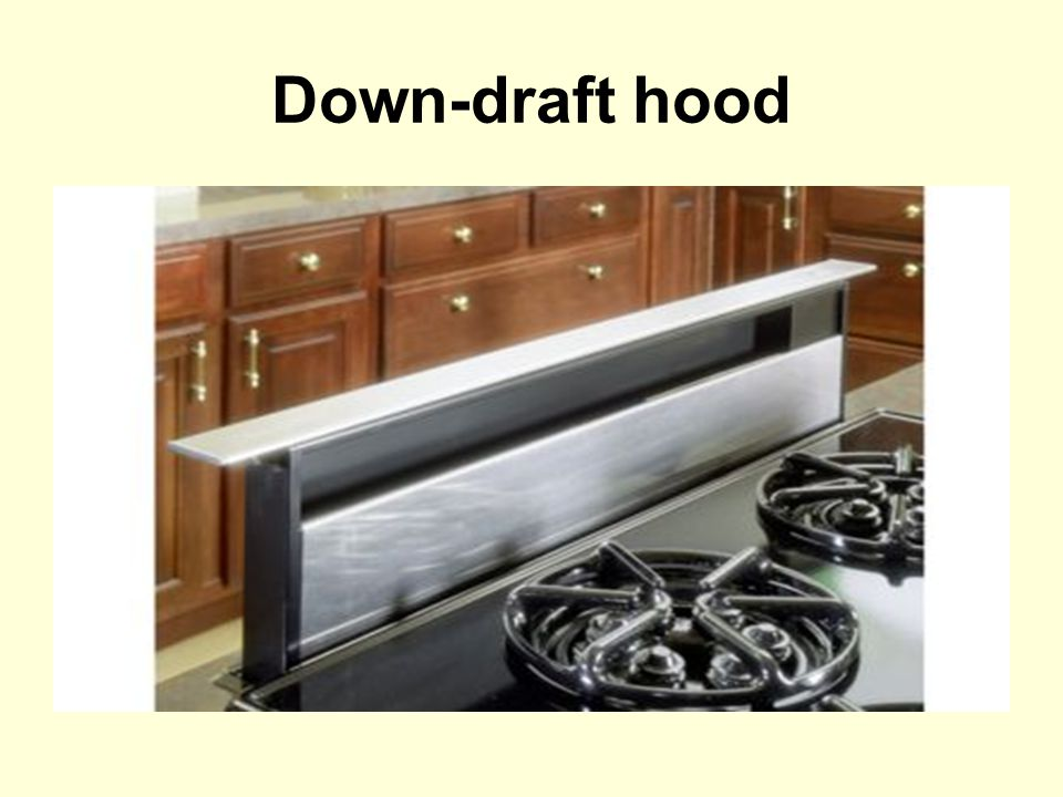Down-draft hood