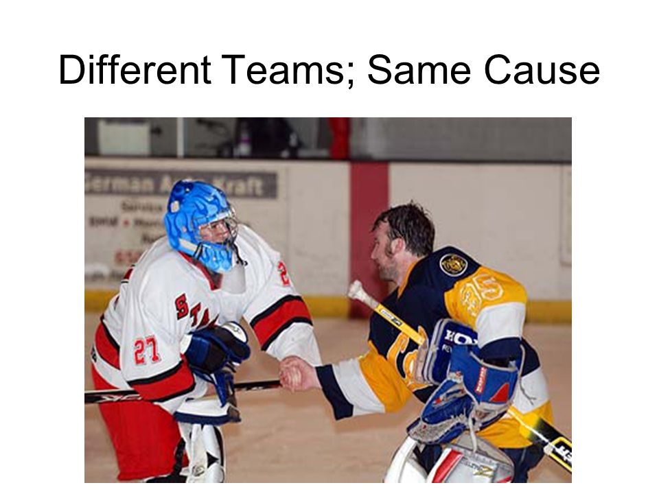 Different Teams; Same Cause