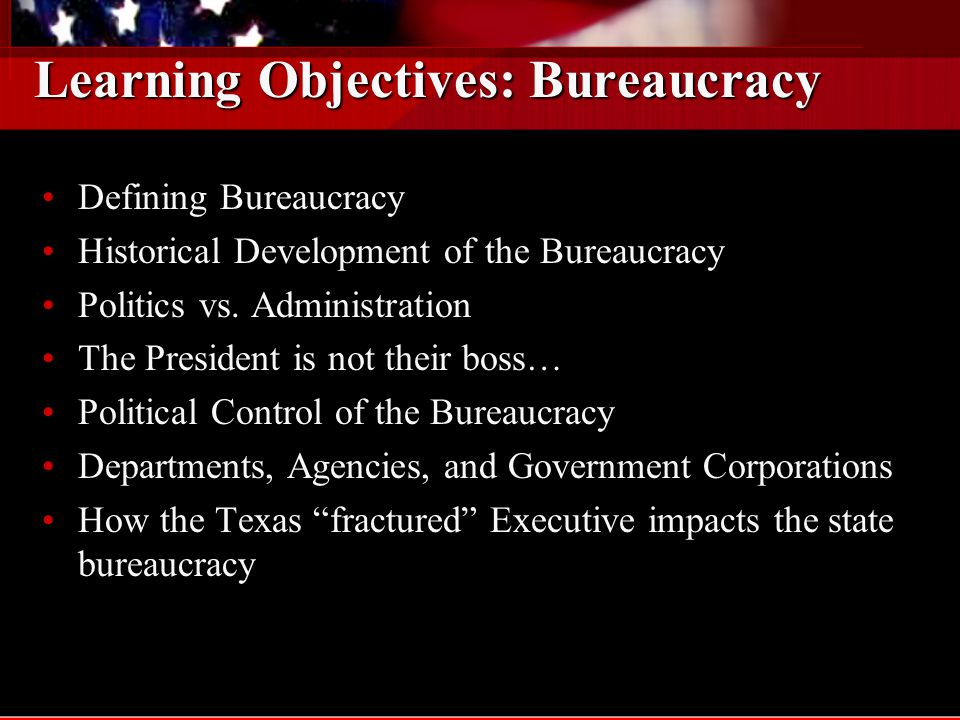 Key Terms: Bureaucracy Spoils System Merit Bureaucrats Whig Theory Garfield Assassination Civil Service Pendleton Act of 1883 Politics-Administration Dichotomy Devolution Privatization Glass Ceiling Cabinet Departments Independent Agencies Adjudication Administrative Discretion Hatch Act 1937 Administrative Procedures Act 1947 Neutral Competence Reinventing Government Quasi-Judicial Power Regulatory/Policing Power Civil Service Reform Act 1978 Senior Executive Service (SES) Office of Personnel Management Collective Bargaining Affirmative Action Independent Regulatory Agencies Government Corporations Rule-Making