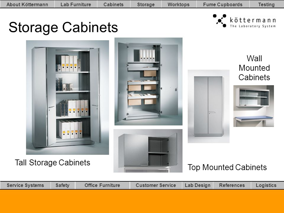 Worktops LogisticsLab DesignCustomer ServiceOffice FurnitureSafetyService Systems TestingFume CupboardsStorageCabinetsLab FurnitureAbout Köttermann References Storage Cabinets Tall Storage Cabinets Wall Mounted Cabinets Top Mounted Cabinets