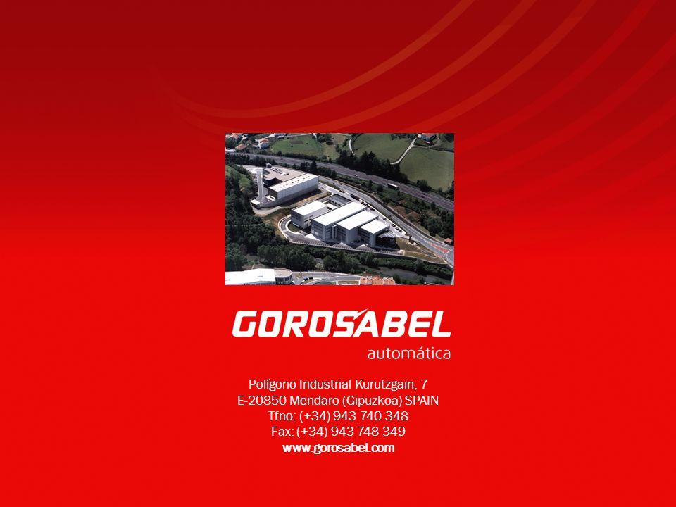 Polígono Industrial Kurutzgain, 7 E-20850 Mendaro (Gipuzkoa) SPAIN Tfno: (+34) 943 740 348 Fax: (+34) 943 748 349 www.gorosabel.com