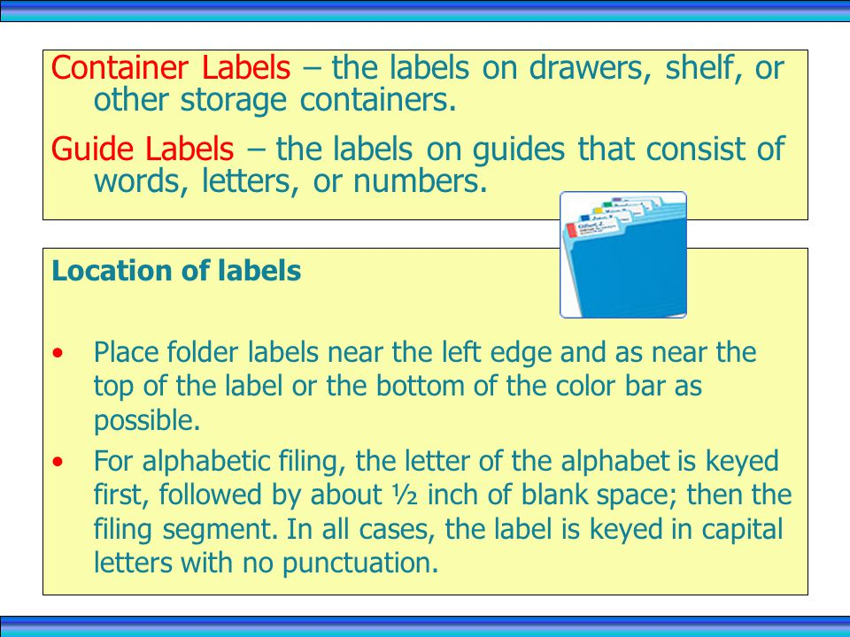Container Labels – the labels on drawers, shelf, or other storage containers.