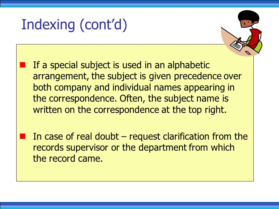 If a special subject is used in an alphabetic arrangement, the subject is given precedence over both company and individual names appearing in the correspondence.