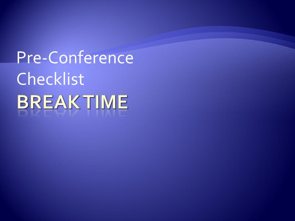 Pre-Conference Checklist