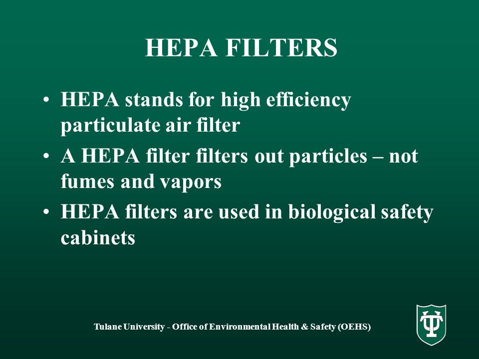 Tulane University - Office of Environmental Health & Safety (OEHS) CANOPY VENTILATION May be 100% exhausted to outside Not recommended for chemical use Draws fumes past workers breathing zone Best used for heat removal, such as in a kitchen