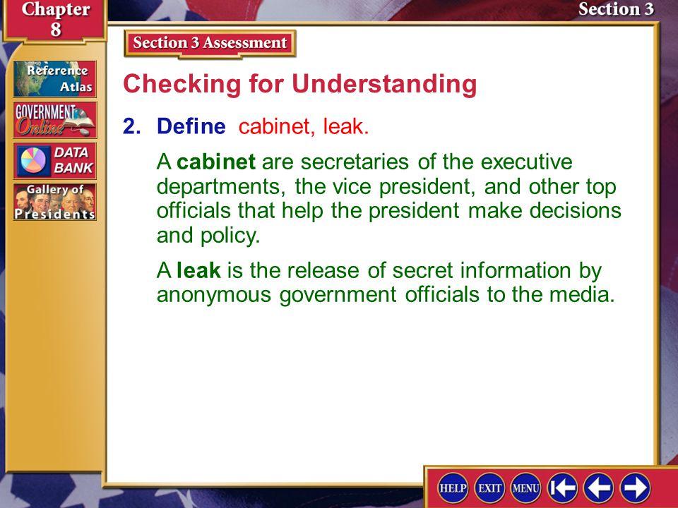 Section 3 Assessment-2 Checking for Understanding 2.Define cabinet, leak.