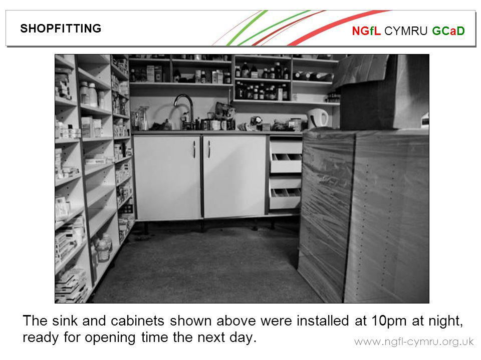 NGfL CYMRU GCaD   The sink and cabinets shown above were installed at 10pm at night, ready for opening time the next day.