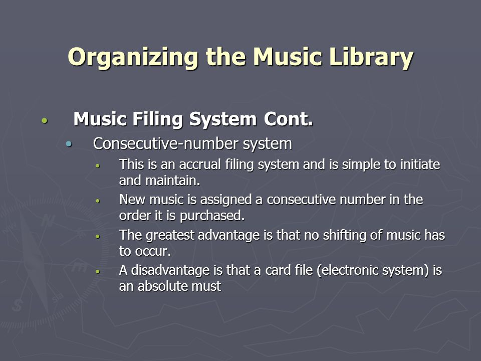 Organizing the Music Library Music Filing System Cont.