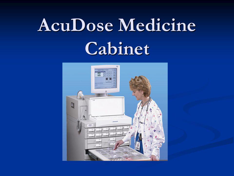 AcuDose Medicine Cabinet