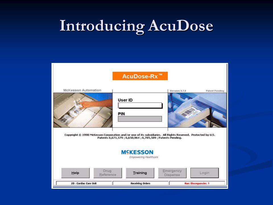 Introducing AcuDose