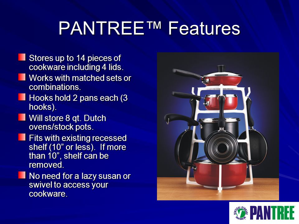 PANTREE Features Stores up to 14 pieces of cookware including 4 lids.