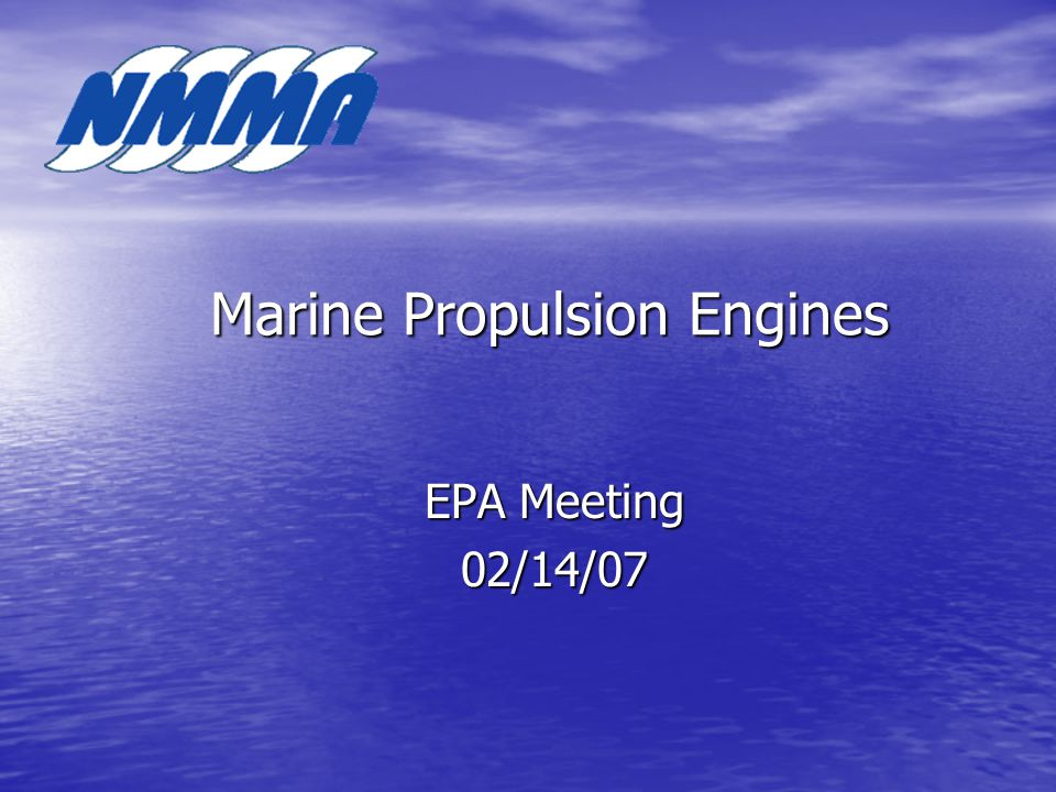 Marine Propulsion Engines EPA Meeting 02/14/07