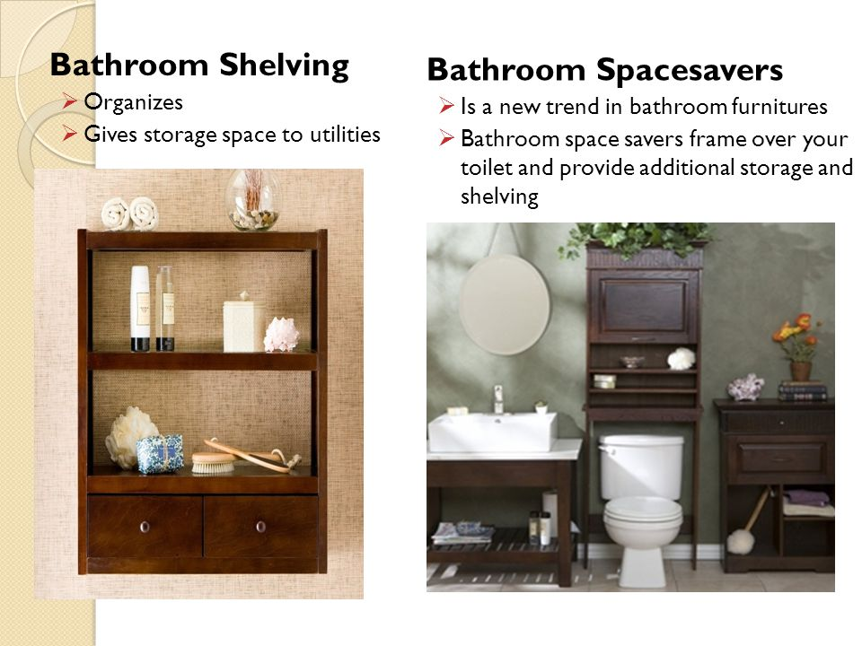 Bathroom Shelving Organizes Gives storage space to utilities Bathroom Spacesavers Is a new trend in bathroom furnitures Bathroom space savers frame ov