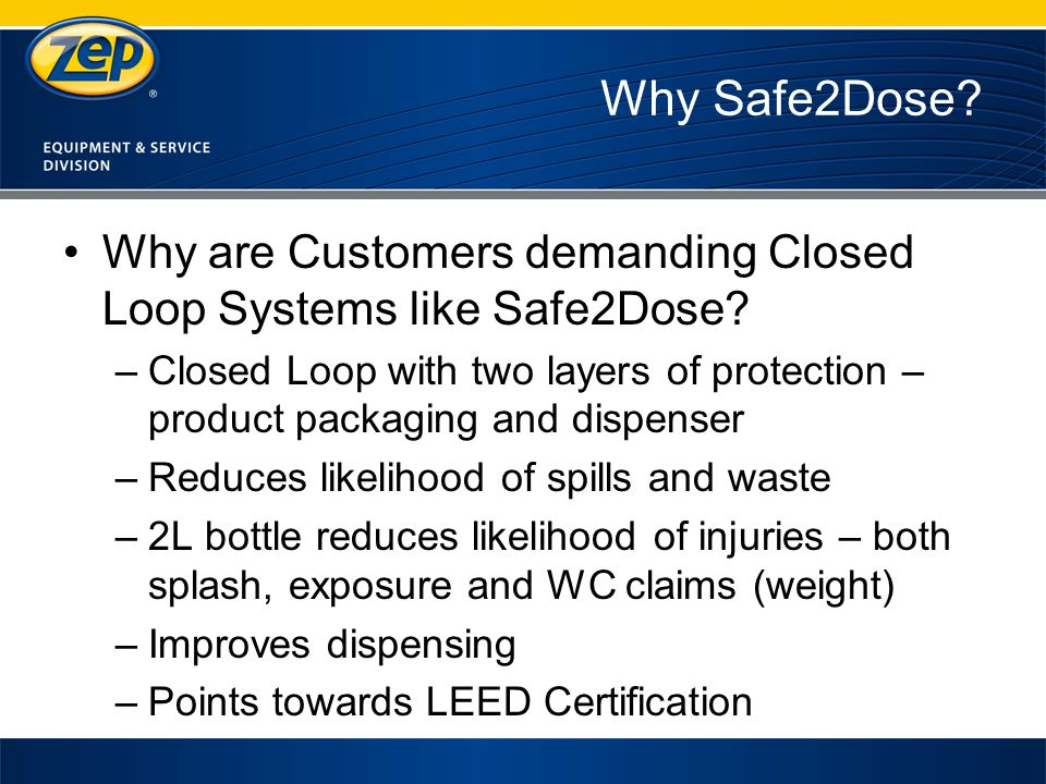 Why Safe2Dose. Why are Customers demanding Closed Loop Systems like Safe2Dose.