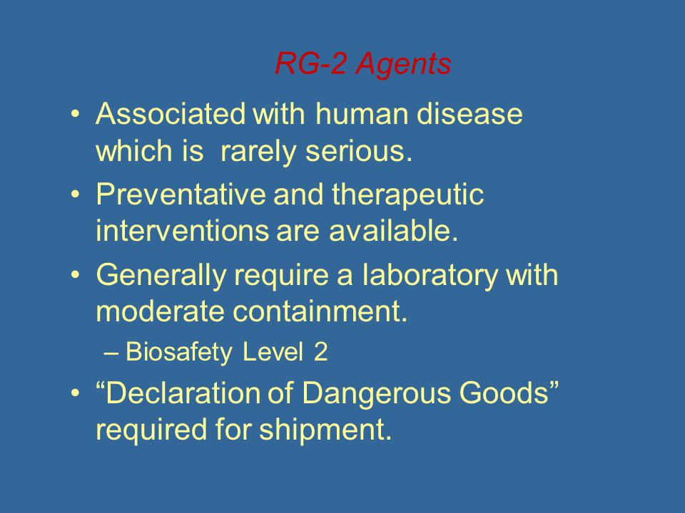 RG-3 Agents Associated with serious or lethal disease.